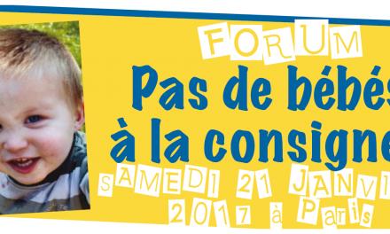 Forum «Pas de bébés à la consigne !»