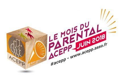 Juin 2018 : le mois du parental ACEPP