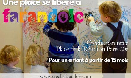 Place libre à Farandole – 75020 Paris