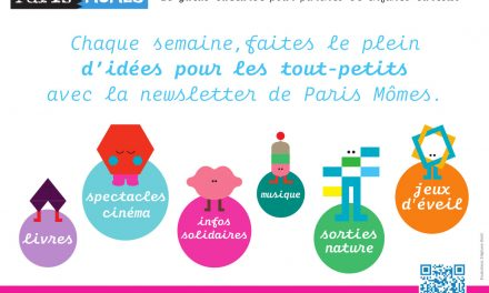 Paris Mômes – Le guide culturel pour parents et enfants !