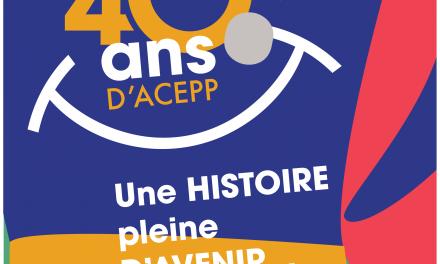 Anniversaire 40 ans Acepp : 15 et 16 octobre à Paris